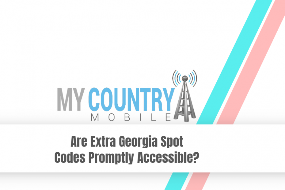 Are Extra Georgia Spot Codes Promptly Accessible? - My Country Mobile