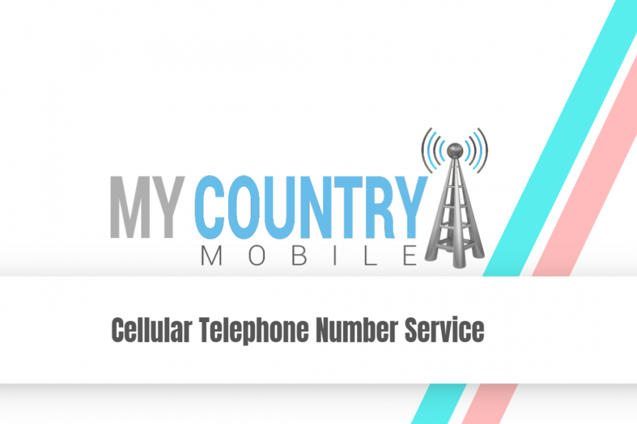 Cellular Telephone Number Service - My Country Mobile