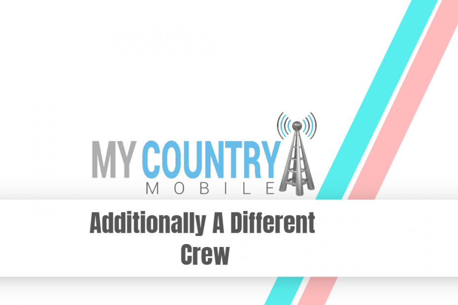 Additionally A Different Crew - My Country Mobile