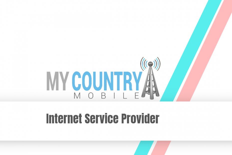 Internet Service Provider - My Country Mobile