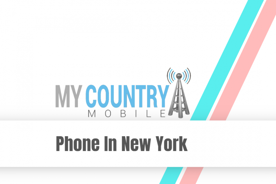 Phone In New York - My Country Mobile