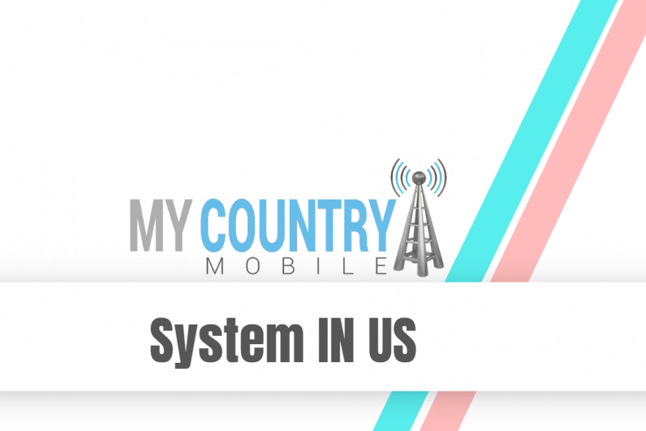 System IN US - My Country Mobile