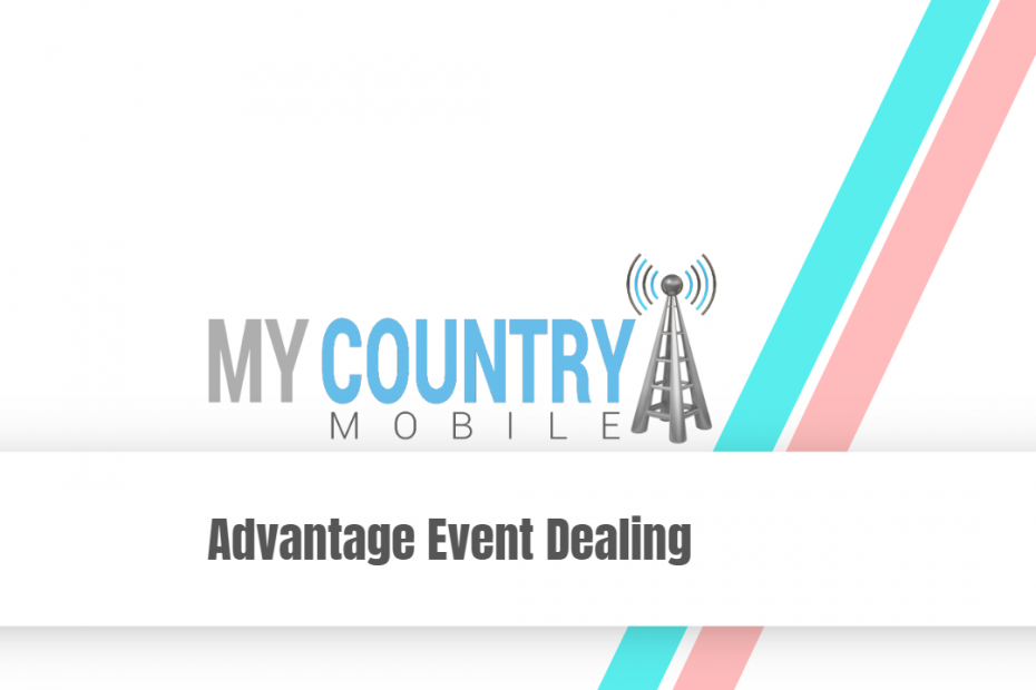 Advantage Event Dealing - My Country Mobile