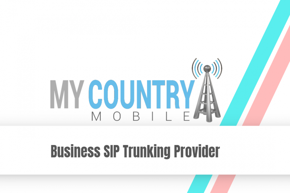 Business SIP Trunking Provider - My Country Mobile