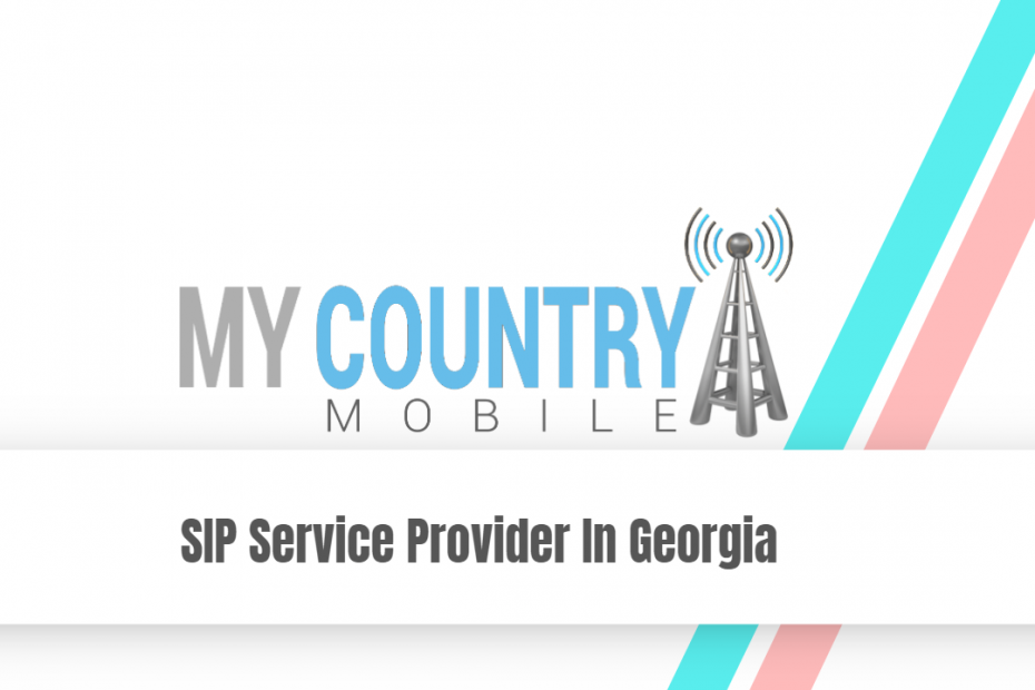 SIP Service Provider In Georgia - My Country Mobile